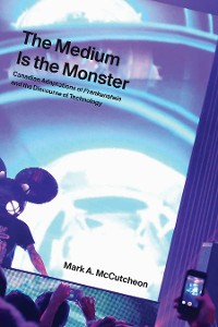 Cover The Medium Is the Monster