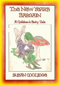 Cover THE NEW-YEAR'S BARGAIN - A Children's Fantasy Story (Illustrated)