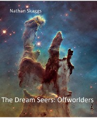 Cover The Dream Seers: Offworlders