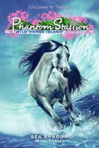 Cover Phantom Stallion: Wild Horse Island #6: Sea Shadow