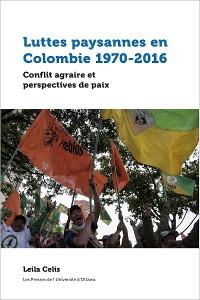 Cover Luttes paysannes en Colombie 1970-2016