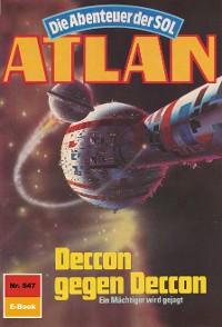 Cover Atlan 547: Deccon gegen Deccon