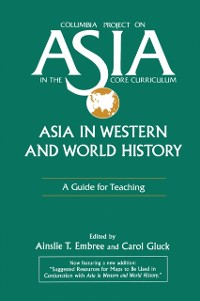 Cover Asia in Western and World History: A Guide for Teaching