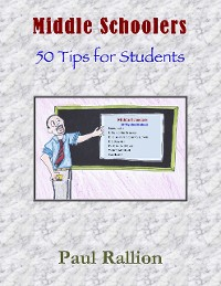 Cover Middle Schoolers, 50 Tips for Students