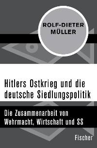 Cover Hitlers Ostkrieg und die deutsche Siedlungspolitik