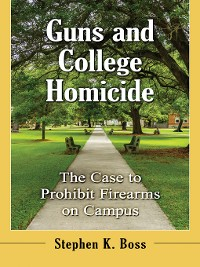 Cover Guns and College Homicide