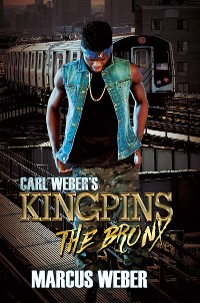 Cover Carl Weber's Kingpins: The Bronx
