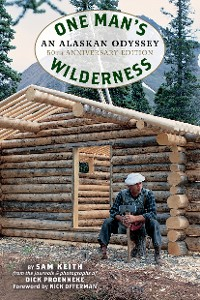Cover One Man's Wilderness, 50th Anniversary Edition
