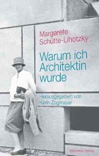 Cover Warum ich Architektin wurde
