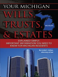 Cover Your Michigan Wills, Trusts, & Estates Explained Simply