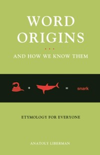 Cover Word Origins And How We Know Them