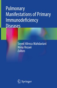 Cover Pulmonary Manifestations of Primary Immunodeficiency Diseases