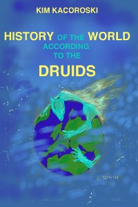 Cover History of the World According to the Druids