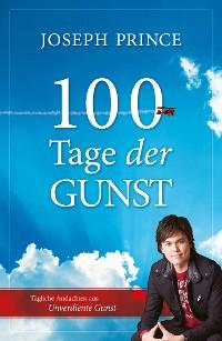 Cover 100 Tage der Gunst