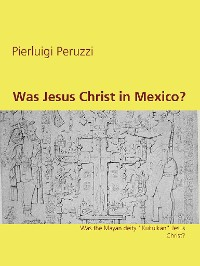 Cover Was Jesus Christ in Mexico?
