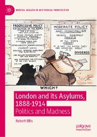 Cover London and its Asylums, 1888-1914