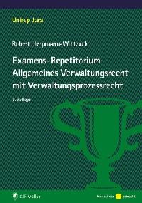 Cover Examens-Repetitorium Allgemeines Verwaltungsrecht mit Verwaltungsprozessrecht