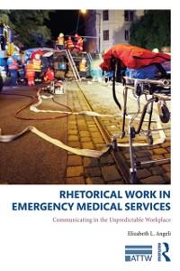 Cover Rhetorical Work in Emergency Medical Services