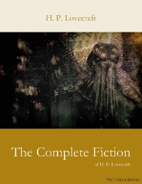 Cover The Complete Fiction of H. P. Lovecraft