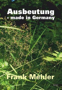 Cover Ausbeutung - made in Germany