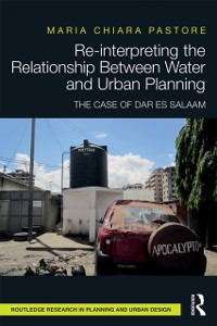 Cover Re-interpreting the Relationship Between Water and Urban Planning