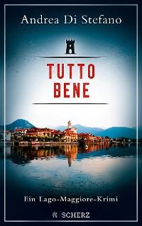 Cover Tutto Bene - Ein Lago-Maggiore-Krimi