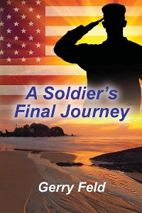 Cover A Soldier's Final Journey