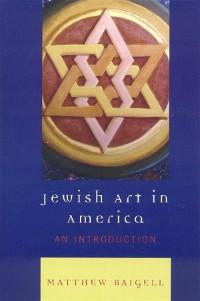 Cover Jewish Art in America