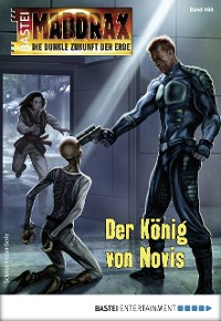 Cover Maddrax 468 - Science-Fiction-Serie