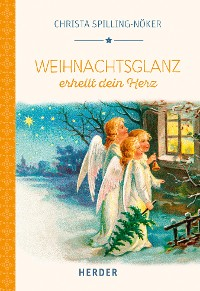 Cover Weihnachtsglanz erhellt dein Herz
