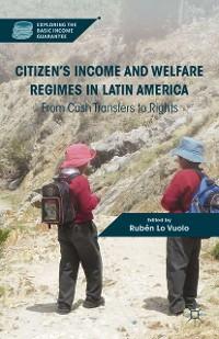 Cover Citizen's Income and Welfare Regimes in Latin America