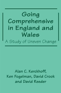 Cover Going Comprehensive in England and Wales