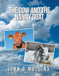 Cover The Cow and the Nanny Goat