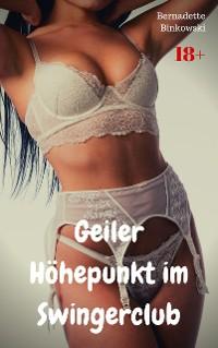 Cover Geiler Höhepunkt im Swingerclub