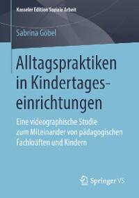 Cover Alltagspraktiken in Kindertageseinrichtungen