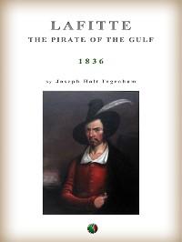 Cover Lafitte: the pirate of the Gulf