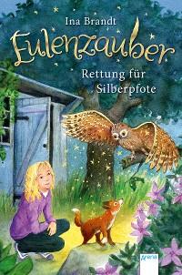 Cover Eulenzauber (2). Rettung für Silberpfote
