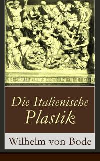 Cover Die Italienische Plastik