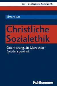 Cover Christliche Sozialethik