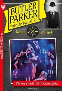 Cover Butler Parker 164 – Kriminalroman