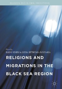 Cover Religions and Migrations in the Black Sea Region