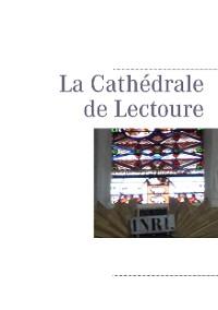 Cover La Cathédrale de Lectoure