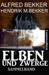 Cover Elben und Zwerge: Sammelband
