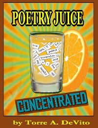 Cover Poetry Juice Concentrated
