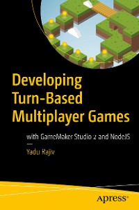 Cover Developing Turn-Based Multiplayer Games