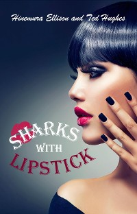 Cover Sharks With Lipstick