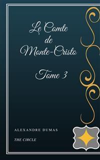 Cover Le Comte de Monte-Cristo - Tome III