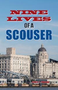 Cover Nine Lives of a Scouser