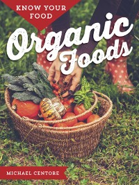 Cover Know Your Food: Organic Foods