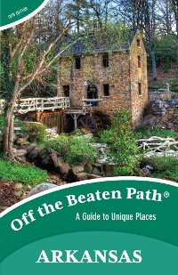 Cover Arkansas Off the Beaten Path®